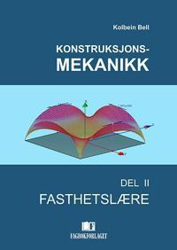 Konstruksjonsmekanikk; del II - Kolbein Bell pdf epub