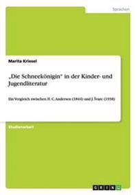 """""""Die Schneekonigin"""" in Der Kinder- Und Jugendliteratur"""