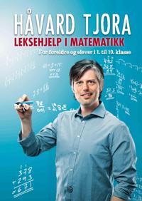 Leksehjelp i matematikk - Håvard Tjora pdf epub