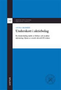 Underskott i aktiebolag : en skatterättslig studie av förlust- och resultatutjämning i ljuset av svensk rätt och EU-rätten