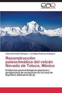 Reconstruccion Paleoclimatica del Volcan Nevado de Toluca, Mexico