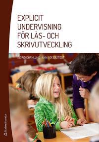 Explicit undervisning för läs- och skrivutveckling