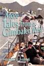 More Tales from a Gimbaled Wrist: Short Stories and Other Reflections Concerning a Lifelong Love of the Sea