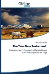 The True New Testament