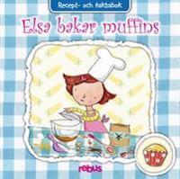 Elsa bakar muffins : recept och faktabok