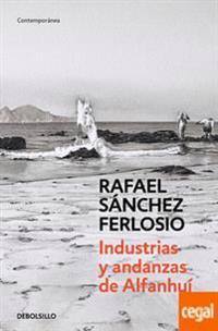 Industrias y andanzas de alfanhui / Industries and adventures of Alfanhui
