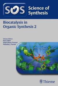 Biocatalysis in Organic Synthesis 2