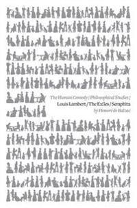 Louis Lambert / The Exiles / Seraphita