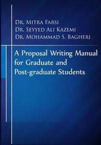 A Proposal Writing Manual for Graduate and Post-Graduate Students: A Review of APA and Proposal Writing Principles
