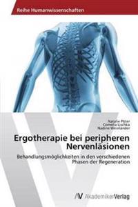 Ergotherapie Bei Peripheren Nervenlasionen