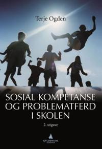 Sosial kompetanse og problematferd i skolen