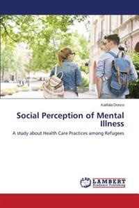 Social Perception of Mental Illness