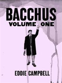 Bacchus: Omnibus Edition, Volume 1