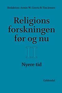 Religionsforskningen før og nu-Nyere tid