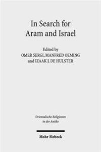 In Search for Aram and Israel: Politics, Culture, and Identity