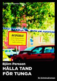 Hålla tand för tunga : En kriminalroman