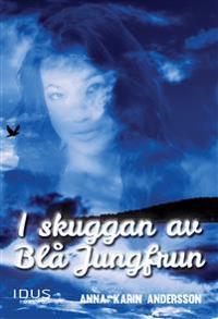 I skuggan av Blå Jungfrun