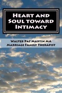 Heart and Soul Into Intimacy: Couples Guide: Couples Workbook Large Print