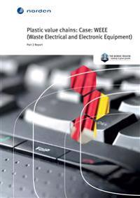 Plastic value chains: Case: WEEE (Waste Electrical and Electronic Equipment)