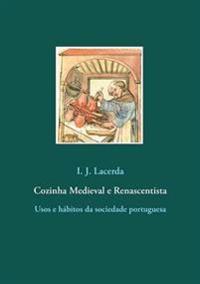 Cozinha Medieval e Renascentista