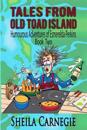 Tales from Old Toad Island, Humourous Adventures of Esmerelda Perkins, Book Two