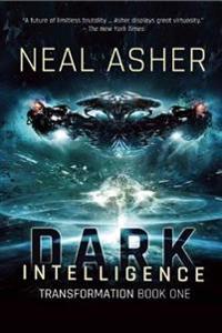Dark Intelligence: Transformation Book One