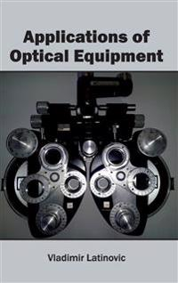 Applications of Optical Equipment