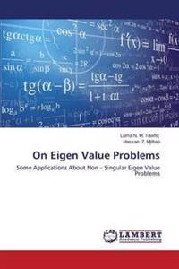 On Eigen Value Problems