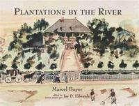 Plantations by the River
