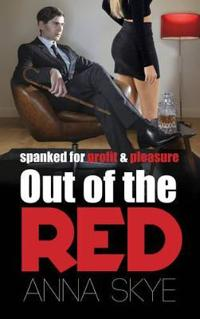 Out of the red - spanked for profit and pleasure