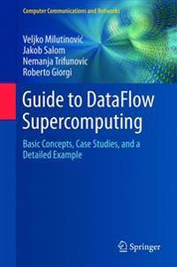 Guide to Dataflow Supercomputing