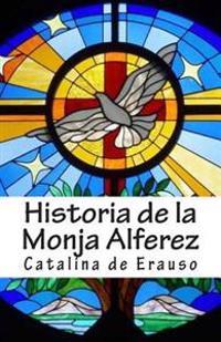 Historia de La Monja Alferez