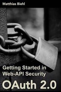 Oauth 2.0: Getting Started in Web-API Security