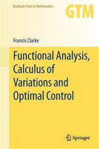Functional Analysis, Calculus of Variations and Optimal Control