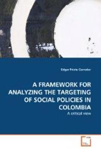 A Framework for Analyzing the Targeting of Social Policies in Colombia