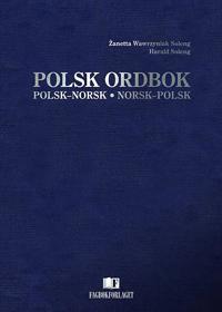 Polsk ordbok - Zanetta Wawrzyniak Soleng, Harald H. Soleng pdf epub