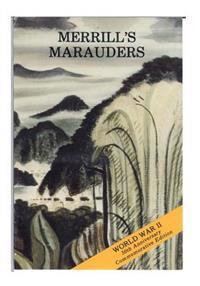 Merrill's Marauders (February-May 1944)