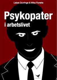 Psykopater i arbetslivet