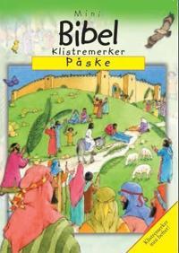 Påske; my mini bible sticker book - Sally Ann Wright | Ridgeroadrun.org