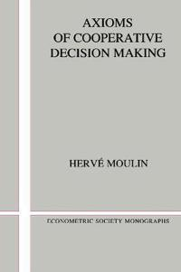 Axioms of Cooperative Decision-Making