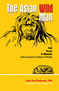 Asian wild man - the yeti yeren & almasty cultural aspects & evidence of re