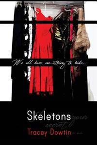 Skeletons: We All Have Something to Hide