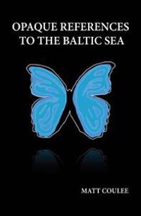 Opaque References to the Baltic Sea