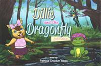 Dillie and the Dragonfly: Second Edition