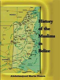 History of the Muslims in Belize
