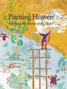 Painting heaven - polishing the mirror of the heart