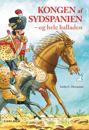 Kongen af Sydspanien og hele balladen