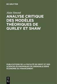 Analyse Critique Des Modeles Theoriques De Gurley Et Shaw