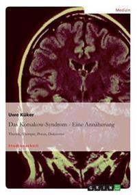Das Korsakow-Syndrom - Eine Annaherung