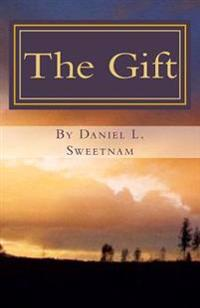 The Gift: Book One of the Chronicles of Malachai
